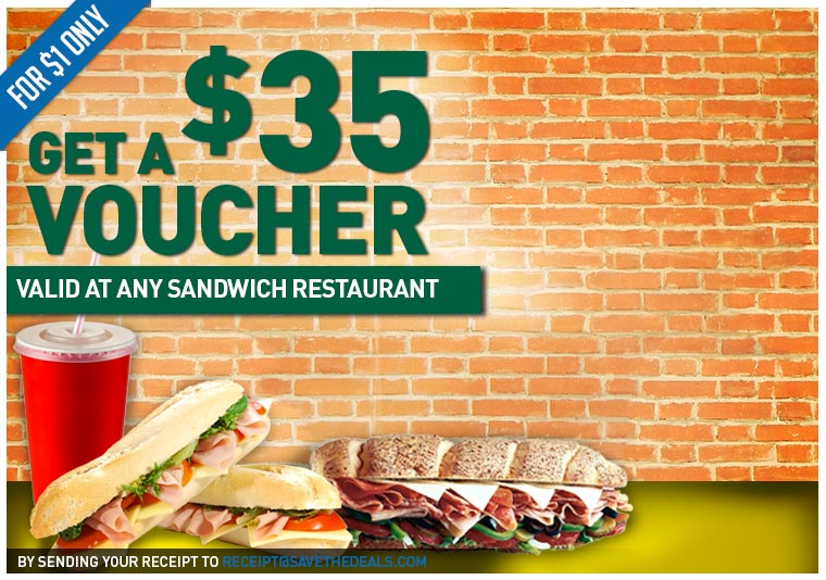 A $35 Voucher Valid at any Sandwich Restaurant